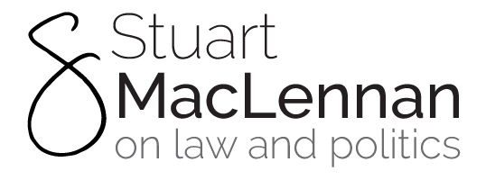 Stuart MacLennan on Law  and Politics